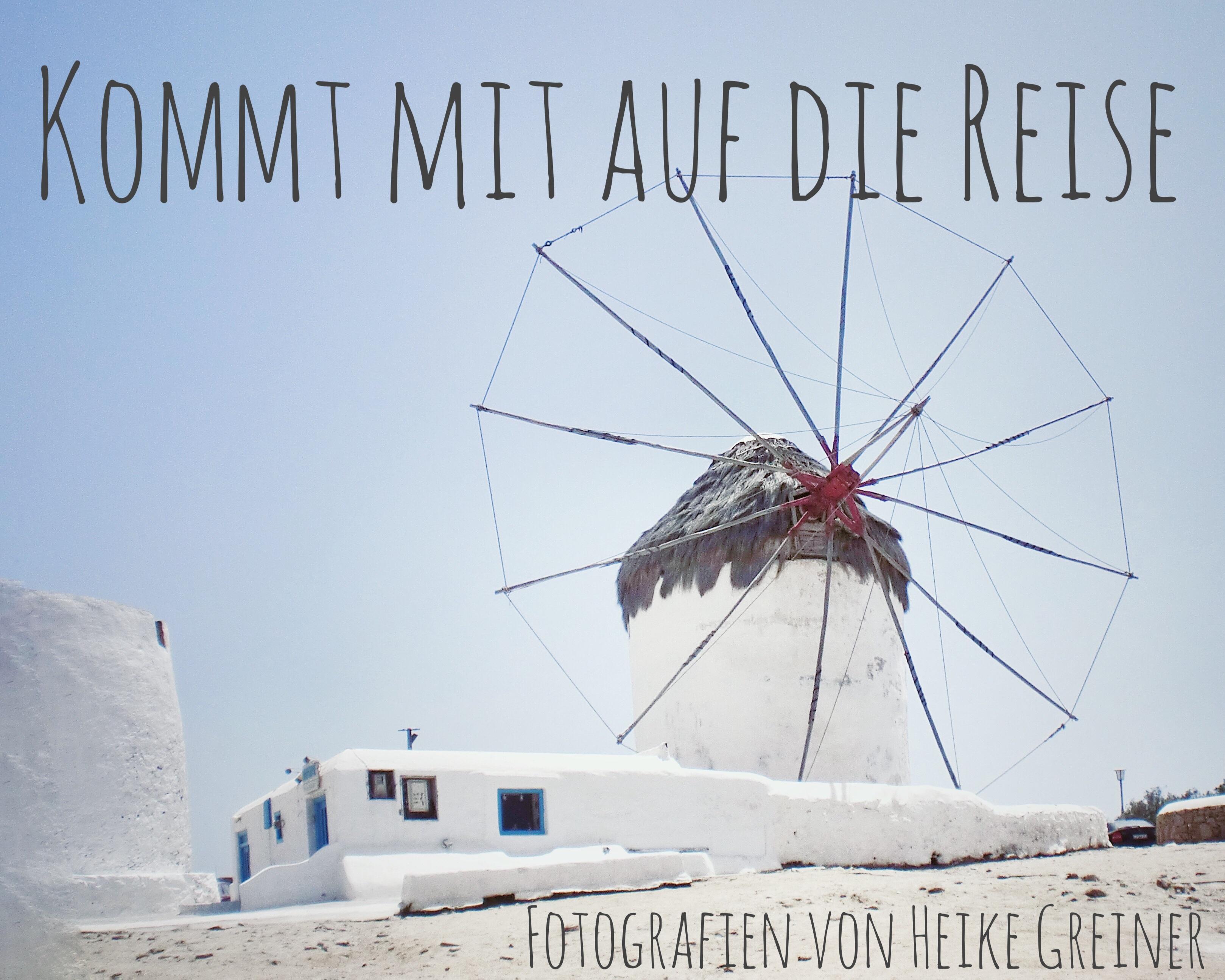 Komm mit auf die Reise  Fotografien von Heike Greiner 1.3.18-30.4.18 Foyer